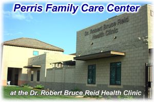 Perris Family Care Center - Riverside County Health Department